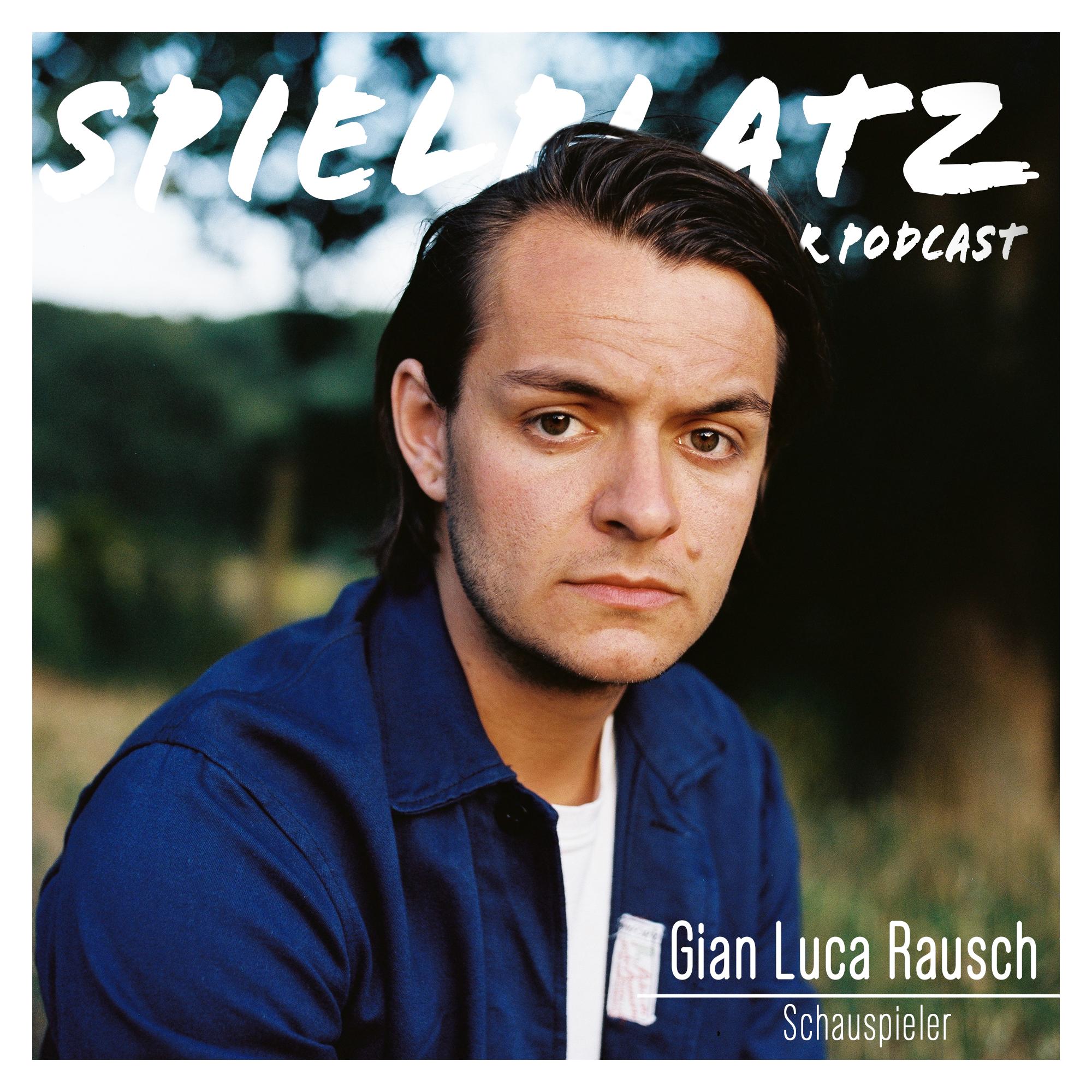 Gian Luca Rausch - Schauspieler