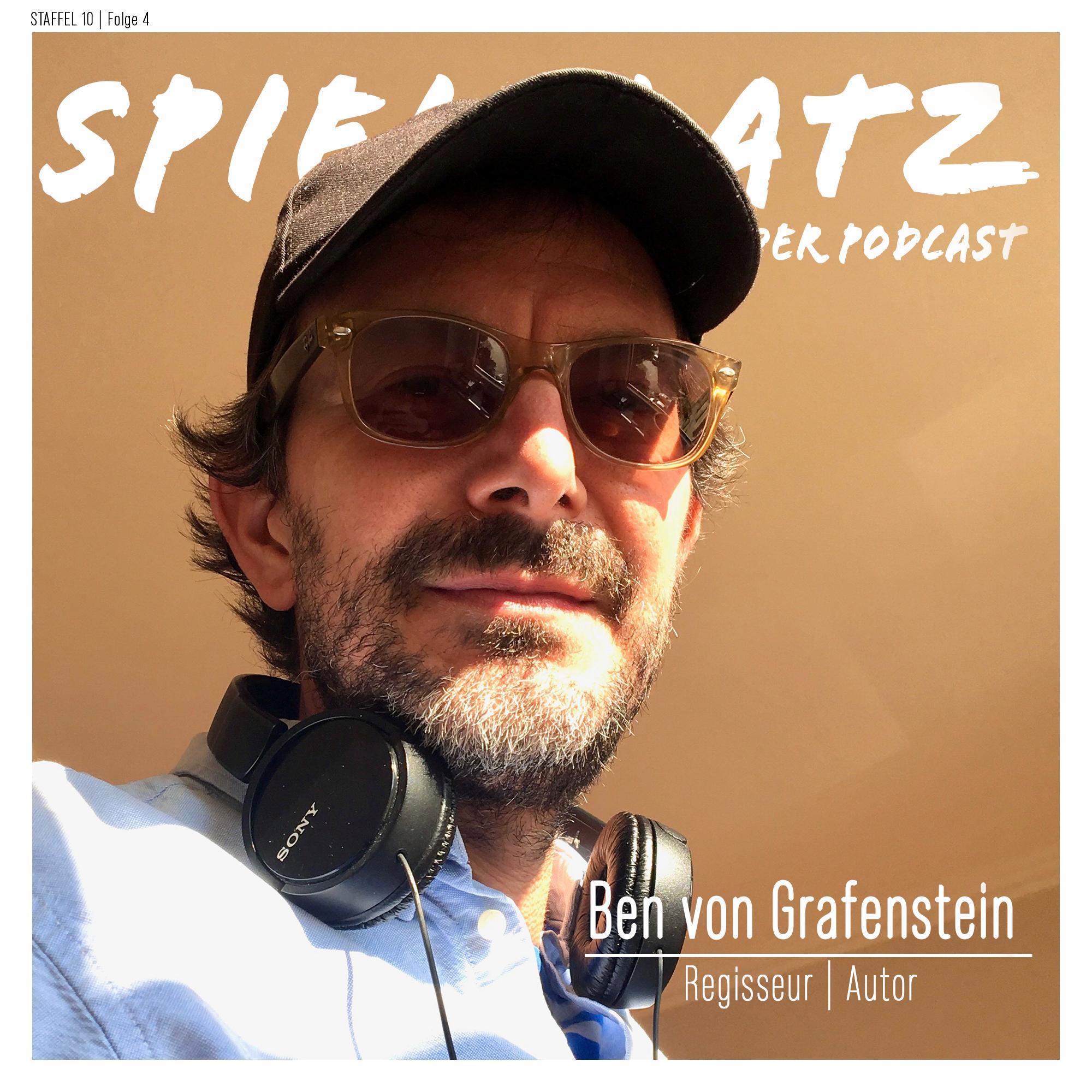 Ben von Grafenstein - Regisseur & Autor